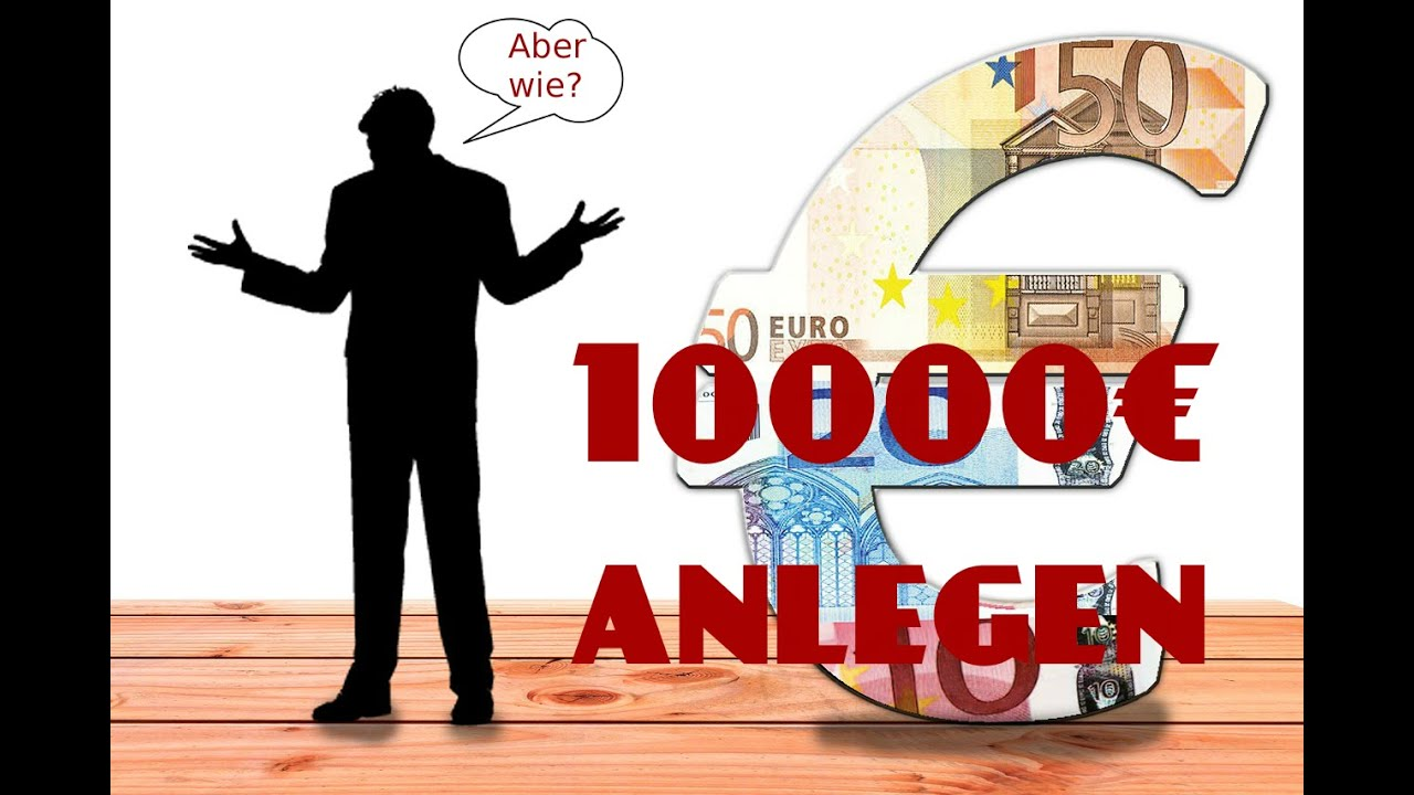 10000 euro anlegen geld richtig anlegen geldanlage 2017 10000 euro sicher anlegen youtube. Black Bedroom Furniture Sets. Home Design Ideas
