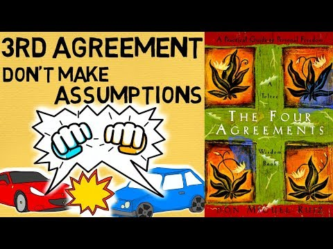 The 4 Agreements By Don Miguel Ruiz Third Agreement Dont Make