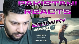 Pakistani Reacts To EMIWAY - JAWAB DE (OFFICIAL MUSIC VIDEO)