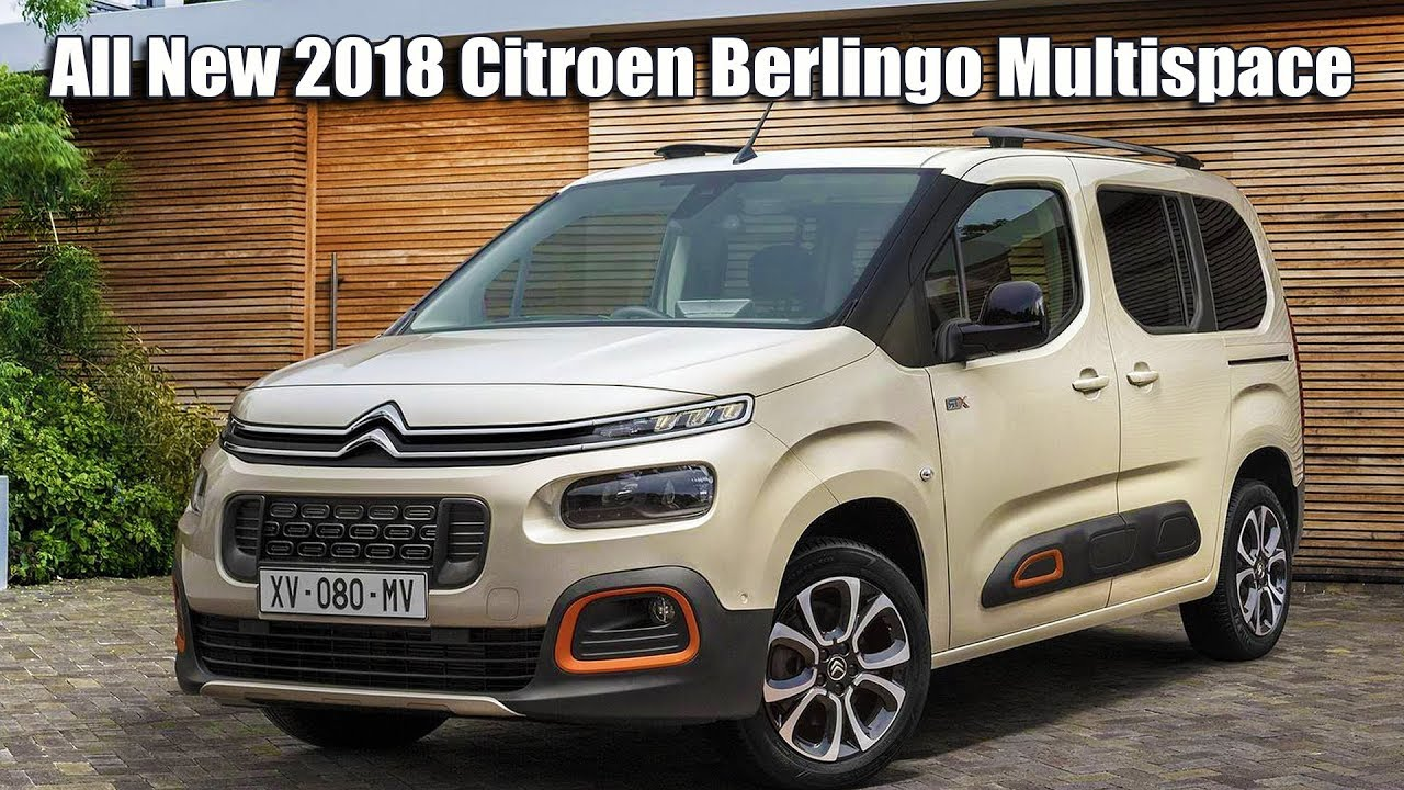 all new 2018 citroen berlingo multispace 3 generation youtube. Black Bedroom Furniture Sets. Home Design Ideas