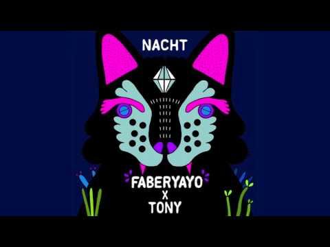 Faberyayo X Tom Trago - Nacht