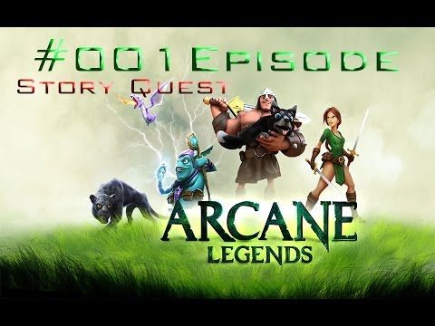 Arcane Legends #001 Episode[PC Version]