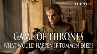 Game of Thrones Season 6 - What Would Happen If Tommen Baratheon Were To Die?