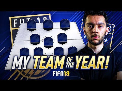 FIFA 18 TOTY - MY TEAM OF THE YEAR!!