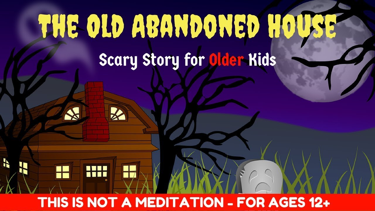 scary story for kids | old abandoned house | halloween story for