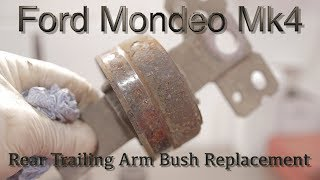 Ford Mondeo Mk4 Rear Trailing Arm Bush Replacement
