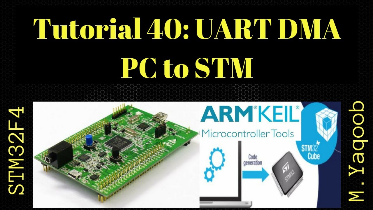 STM32F4 Discovery board - Keil 5 IDE with CubeMX: Tutorial 40 - UART DMA  (PC to STM)