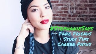 Q&A: School, Fake Friends, Career Paths | #StephanieSays Thumbnail