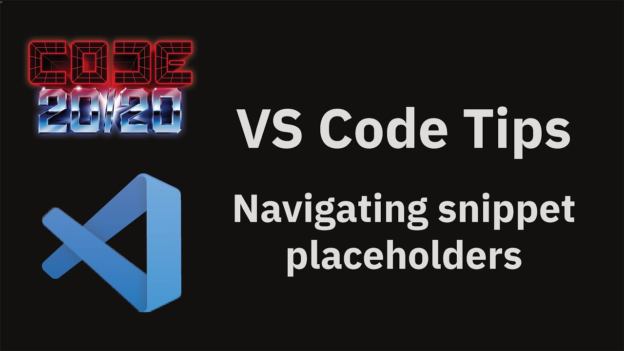 Navigating snippet placeholders