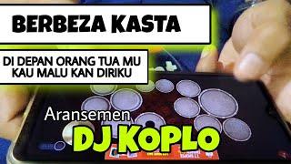 BERBEZA KASTA , Di depan Orang Tua Mu Cover REMIX DJ KOPLO REAL KENDANG