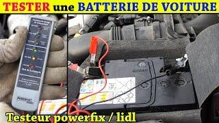 tester une batterie de voiture testeur batterie lidl powerfix et alternateur