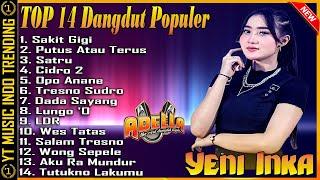 Download lagu Yeni Inka Full Album Adella Terbaru 2021 Yeni Inka - Sakit Gigi | Dangdut Koplo Terpopuler 2021