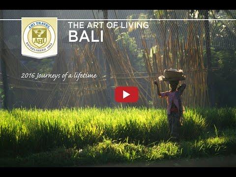 The Art of Living: Bali