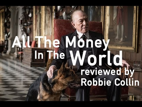All The Money In The World reviewed by Robbie Collin