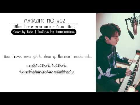 [Karaoke-Thaisub] Jinho - Magazine Ho #02 'When i was your man / Bruno Mars'