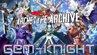 Archetype Archive - Gem-Knight
