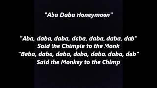 Aba Daba Honeymoon words lyrics best top popular favorite trending sing along song songs