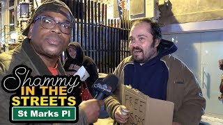 Shammy In The Streets - St Marks Pl