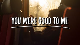 Jeremy Zucker & Chelsea Cutler - you were good to me (Lyrics)