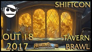 Hearthstone | Tavern Brawl 093 | Shiftcon | 18 OUT 2017