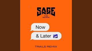 Video Now and Later (TRAILS Remix) download MP3, 3GP, MP4, WEBM, AVI, FLV Maret 2018