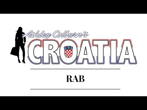 RAB- Ashley Colburn's Croatia Video Guide