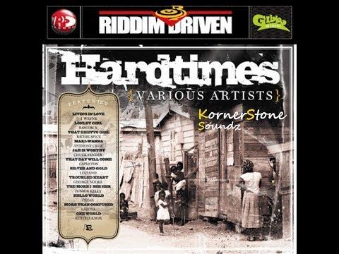 Hard Times Riddim Mix