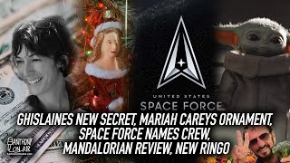 Ghislaines New Secret, Mariah Careys Ornament, Space Force Names Crew, Mandalorian Review, New Ringo