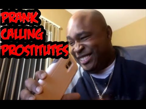 Prank Calling Prostitutes....100% Going To Hell For This One