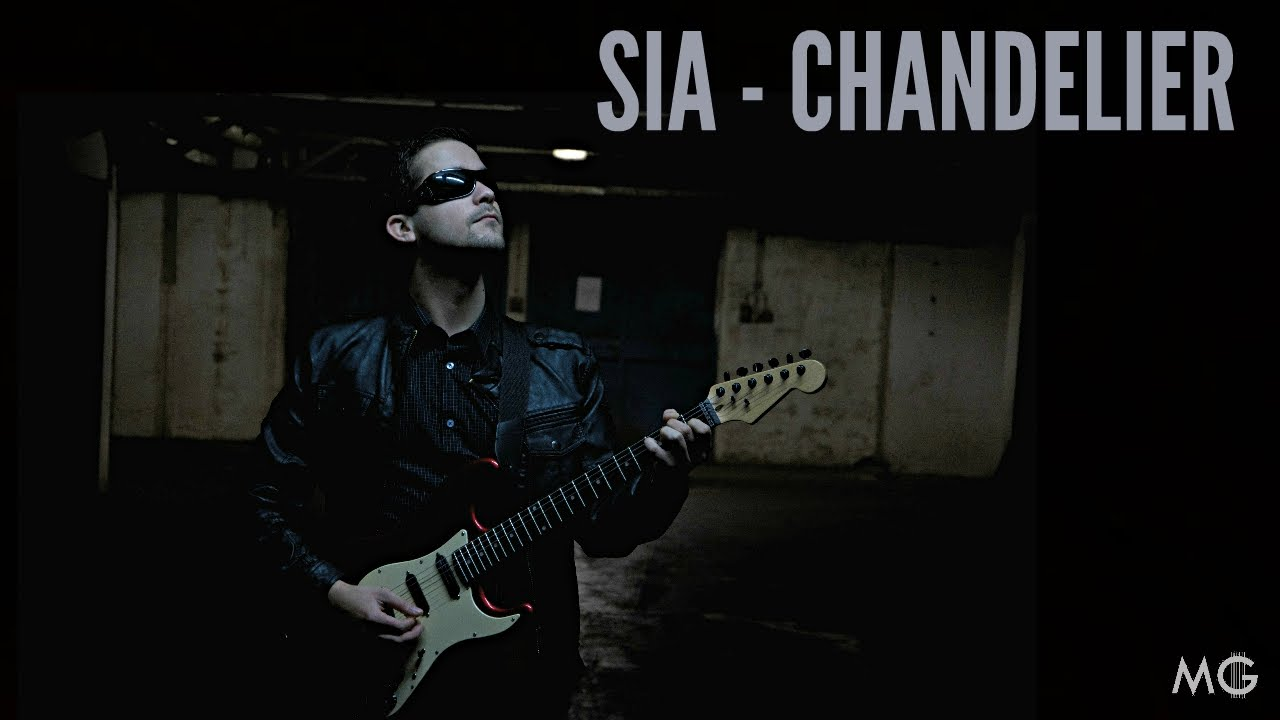 SIA | CHANDELIER | GUITAR COVER - YouTube