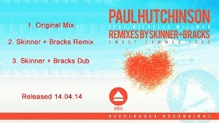 Paul Hutchinson ft. Michelle Millman - Sweet Summer Love [PREVIEW]