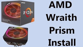 How to Install an AMD Wraith Prism CPU Cooler