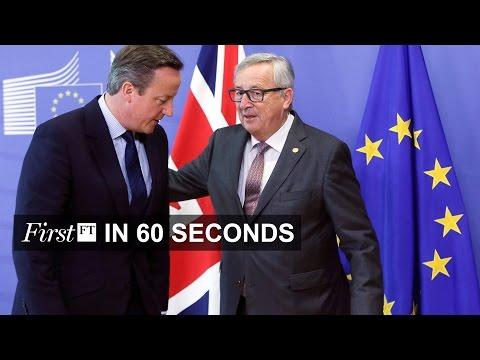 Cameron makes final Brussels trip, VW $15bn settlement | FirstFT