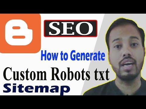 Generate Blogger Custom Robots Txt & Sitemap 2019| Sitemap XML SEO Setting Hindi