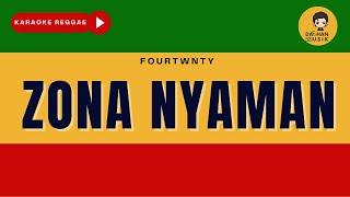 Fourtwnty - Zona Nyaman (Reggae SKA Karaoke Version) By Daehan Musik