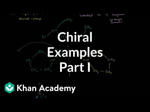 Chiral examples 1 | Stereochemistry | Organic chemistry | Khan Academy