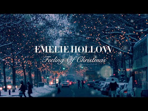 emelie hollow - feeling of christmas // lyrics