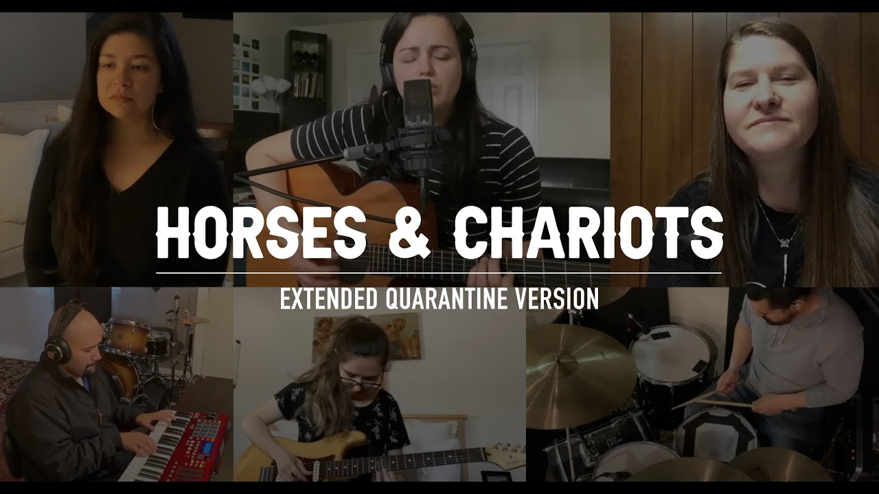 Horses & Chariots (Extended Quarantine Version) - Live2Love Worship