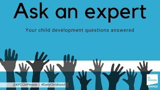Ask an expert: Your child development questions answered