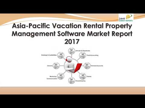 Asia Pacific Vacation Rental Property Management Software Market Report 2017