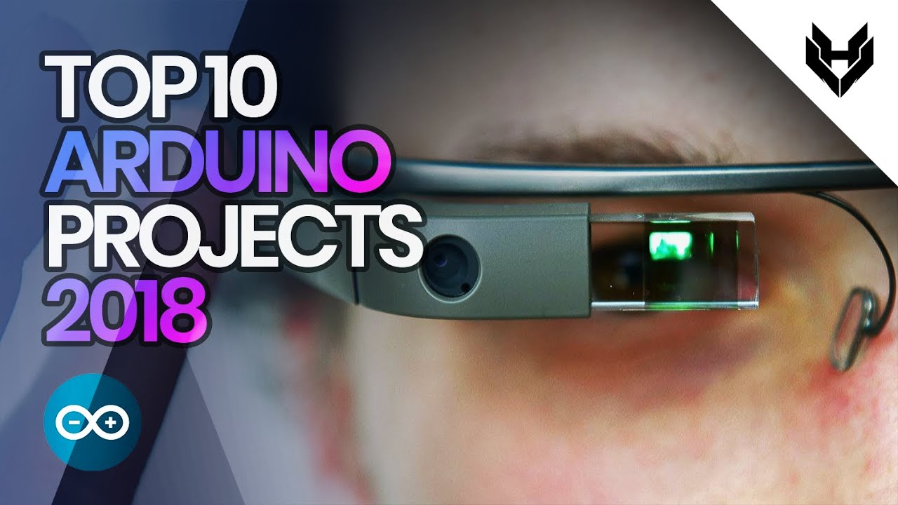 Top 10 Arduino Projects 2018   Amazing Ardiuno School Projects