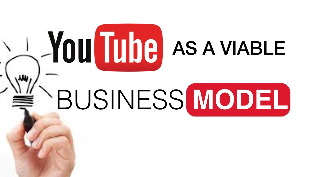 business on youtube exploring youtube as a viable