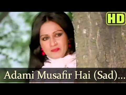 Aadmi Musafir Hai, Bollywood Superhit Song, Apnapan