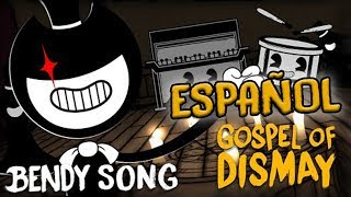 INCREIBLE CANCION DE BENDY AND THE INK MACHINE - GOSPEL OF DISMAY