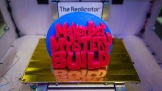 MakerBot Mystery Build: The 24-Hour Print