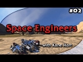 Space Engineers Beta - Part 2 - Mining with a Hint of True Beta Experience!