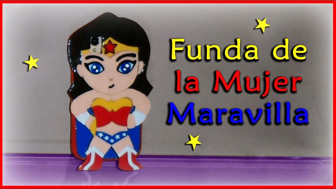 Funda o Protector para tu teléfono de ¡¡La Mujer Maravilla!! - YouTube
