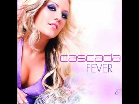 Cascada  Fever with lyrics