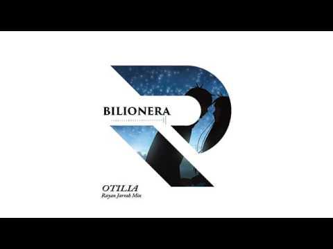 Bilionera | OTILIA | - Rayan Jarrah Mix