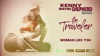 Kenny Wayne Shepherd - Woman Like You (The Traveler)